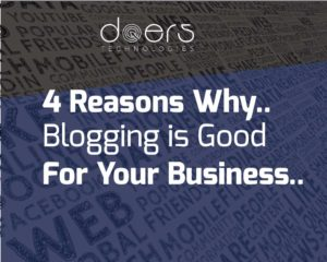4 Reasons Why Blogging is good for your business